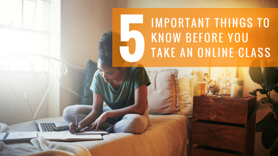 5 Things to know before you take an online class