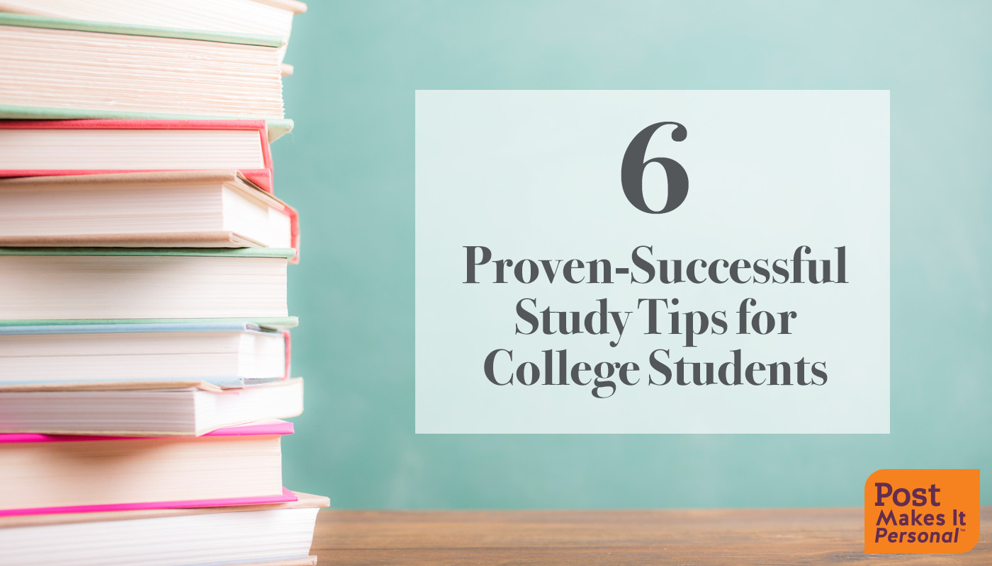Six Proven-Successful Study Tips for College Students