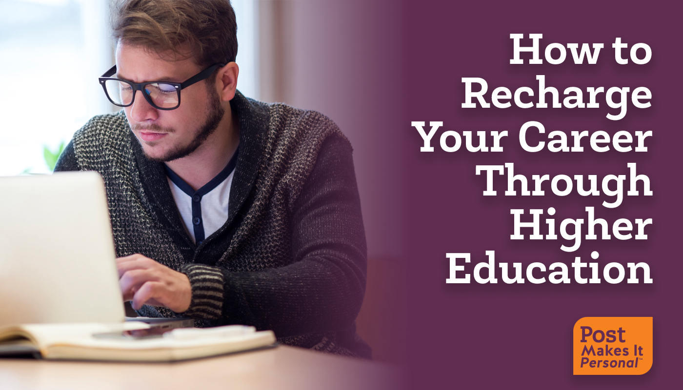 How to Recharge Your Career Through Higher Education