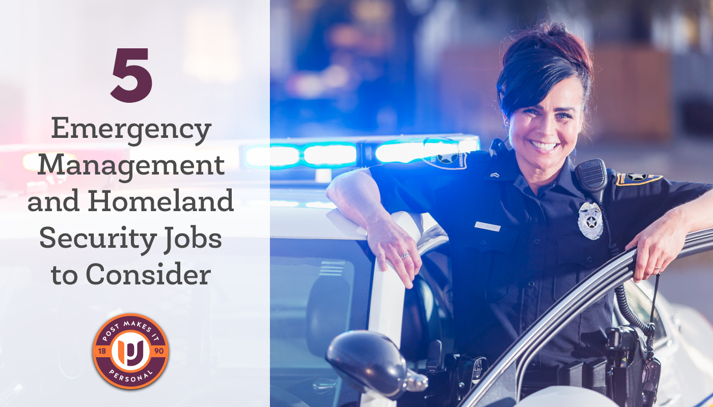 5 Emergency Management and Homeland Security Jobs to Consider