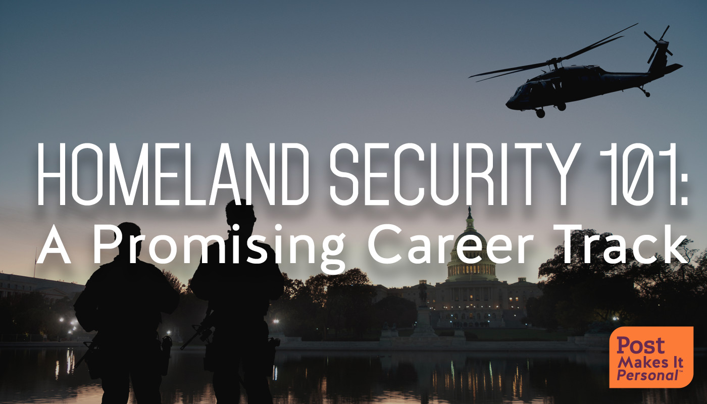 Homeland Security 101: A Promising Career Track
