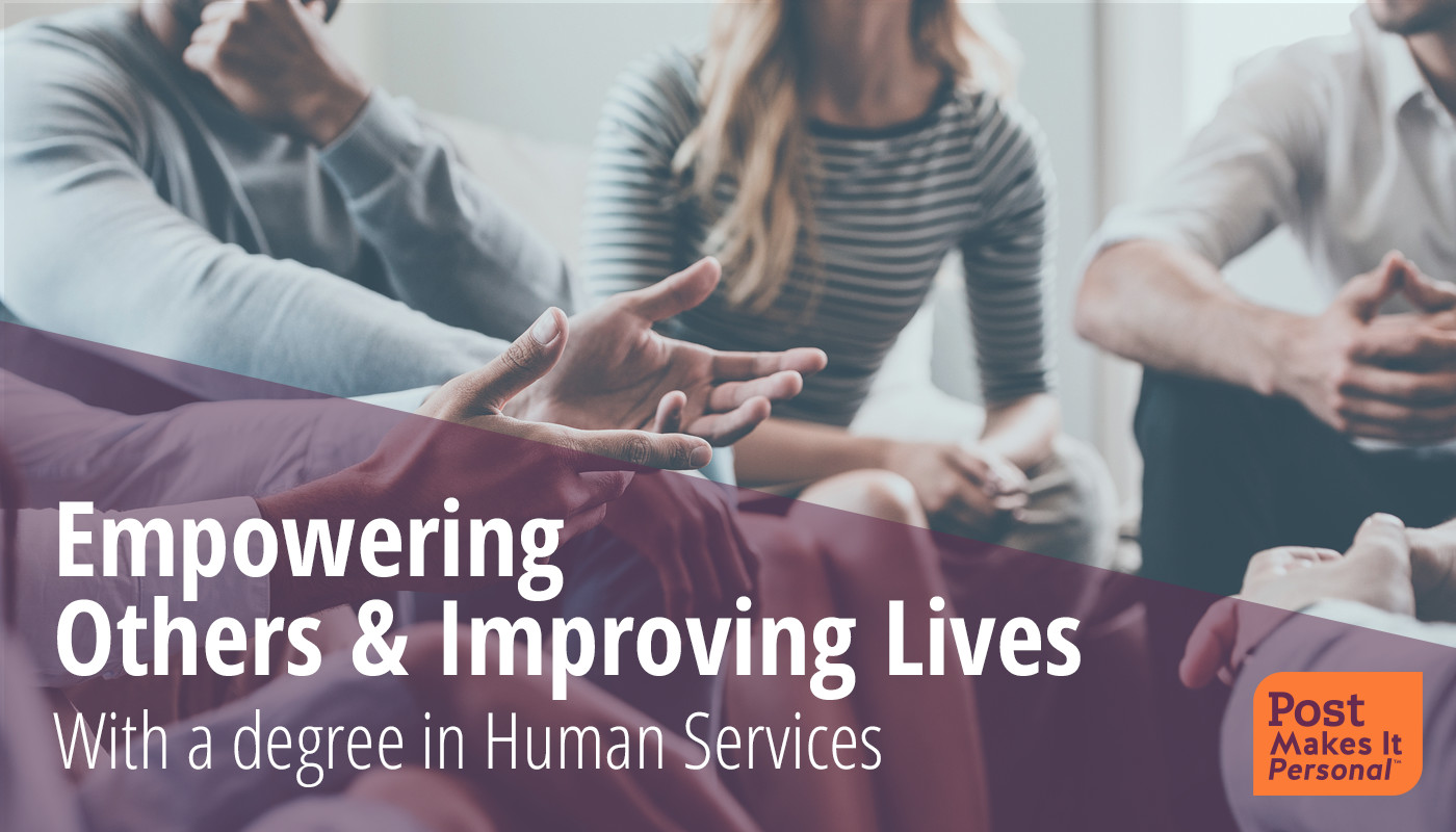 Empowering Others and Improving Lives with a Degree in Human Services
