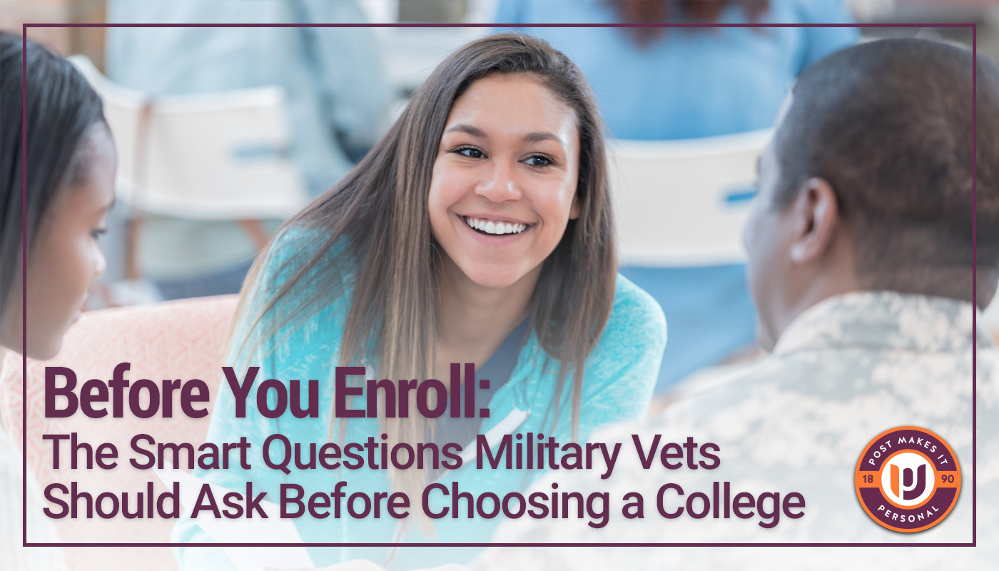 Before You Enroll: The Smart Questions Military Vets Should Ask Before Choosing a College
