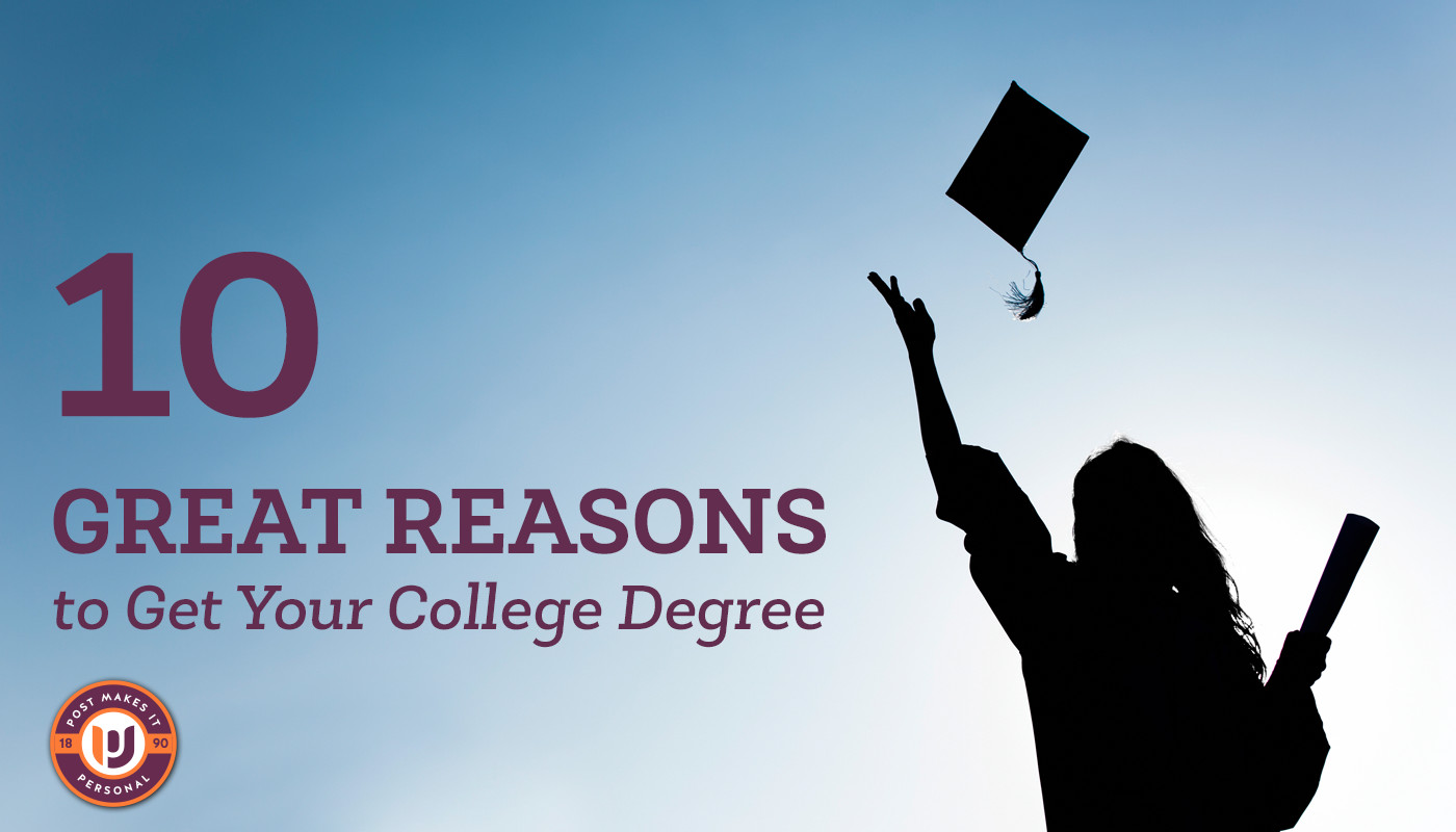 10 Great Reasons to Get Your College Degree