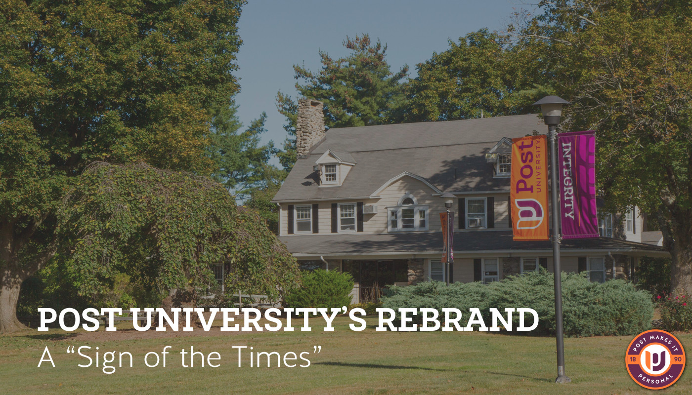 "Post University's Rebrand A ""Sign of the Times"""