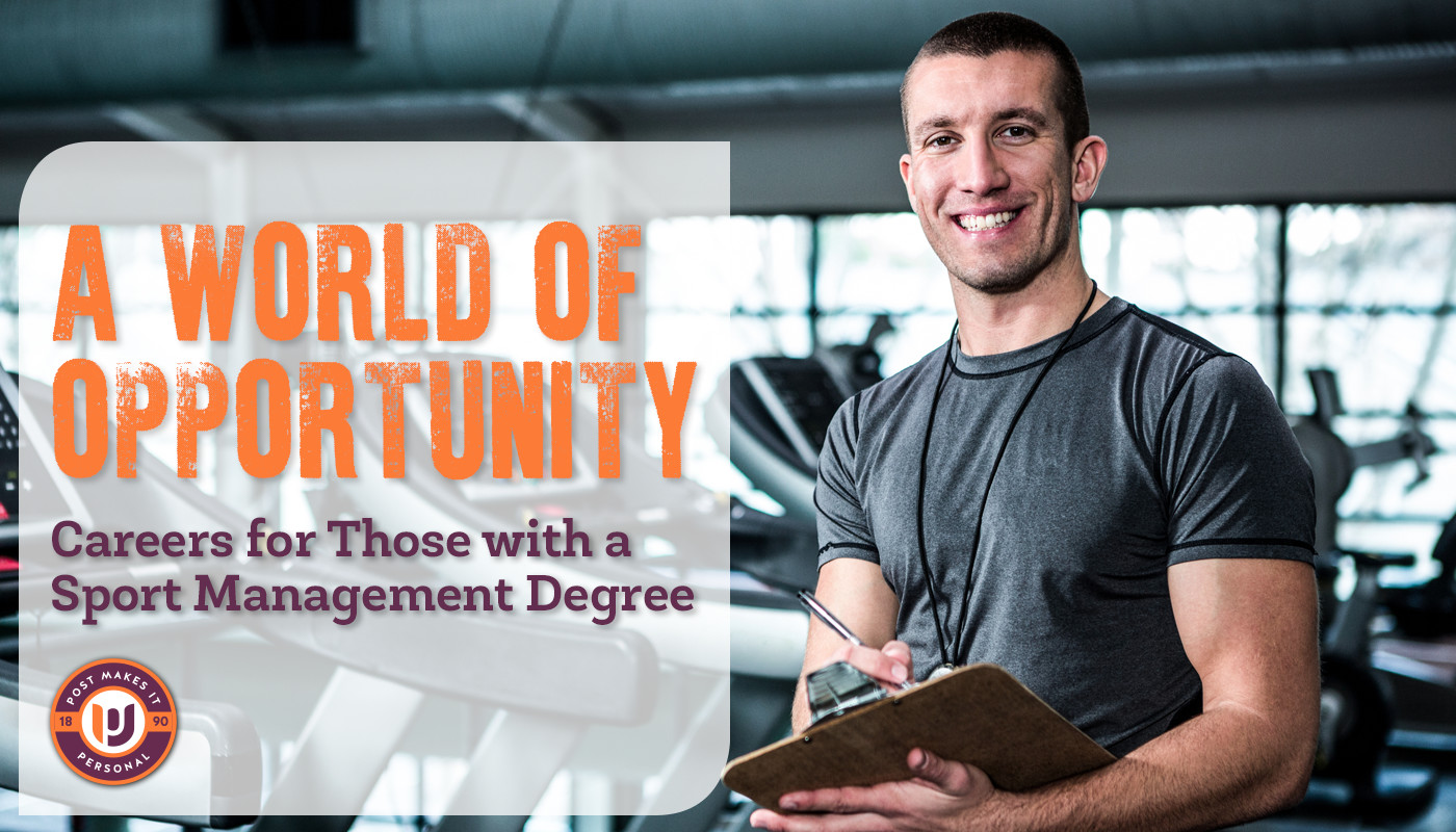 A World of Opportunity: Careers for Those with a Sport Management Degree