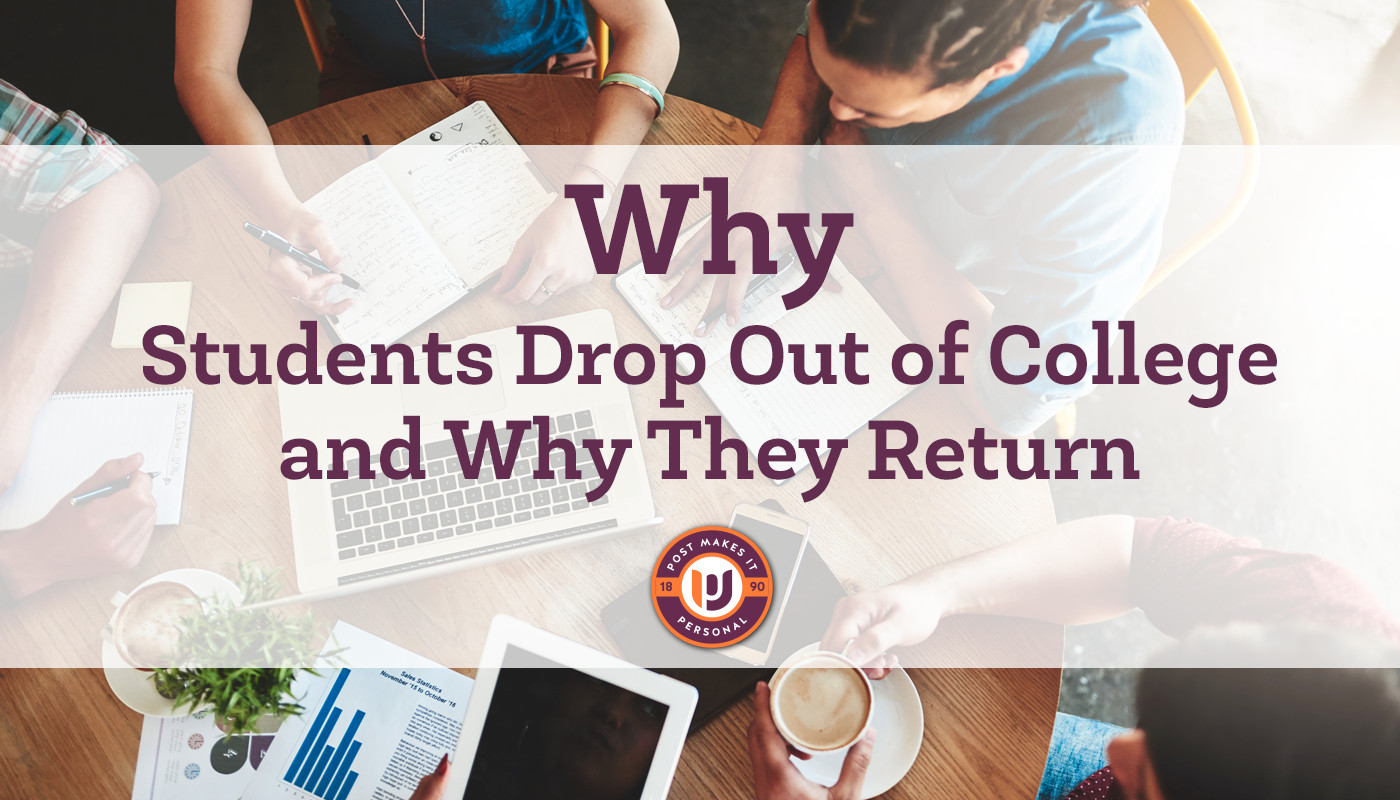 Why Students Drop Out of College and Why They Return