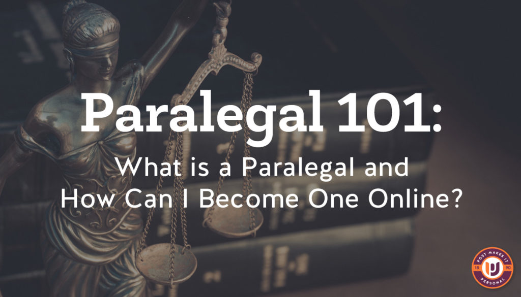 What is a Paralegal and How do I become one online?
