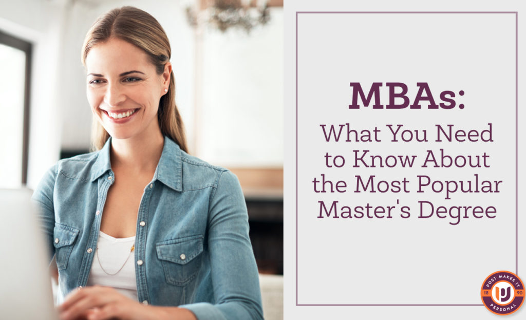 MBAs: What You Need to Know About the Most Popular Master's Degree