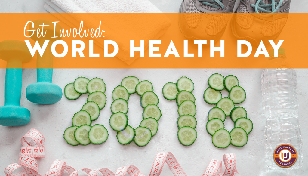 World Health Day: Get Involved