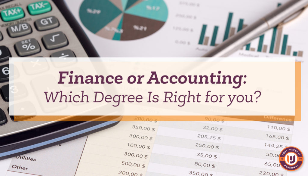 Accounting or Finance: Which Degree is Right for You?