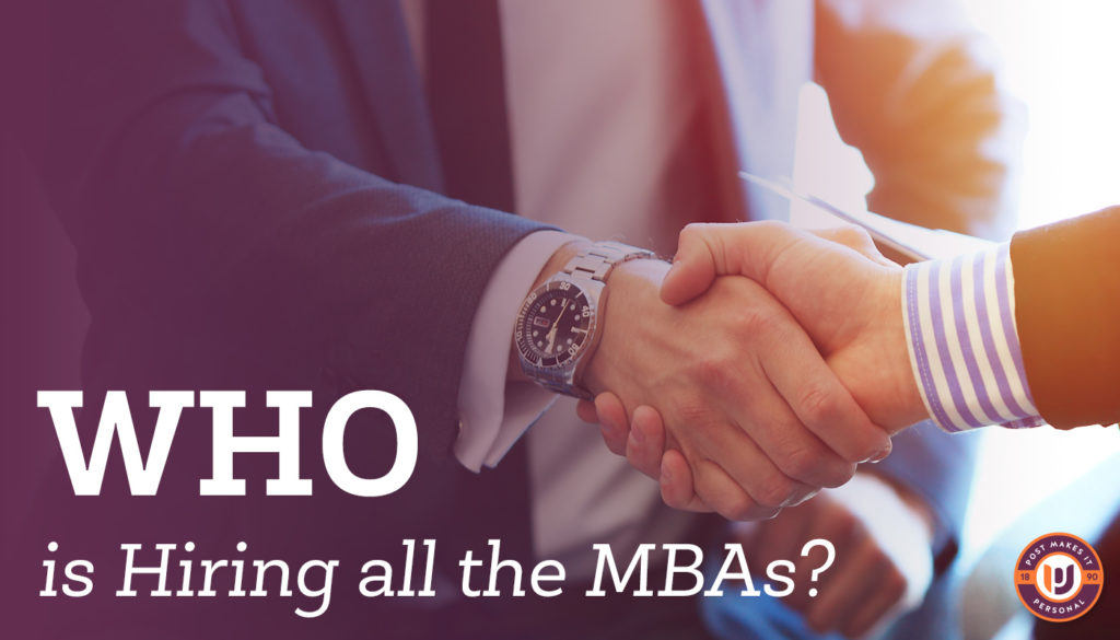 Who is Hiring all the MBAs?
