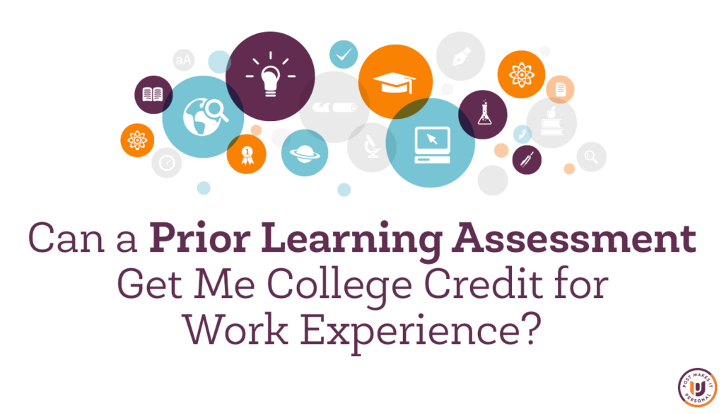 Get College Credit for Work Experience
