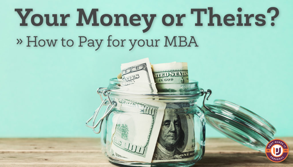 How to Pay for Your MBA