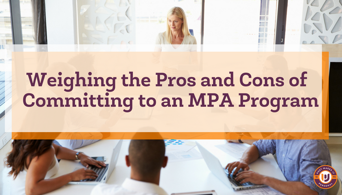 Pros and Cons of Committing to an MPA program