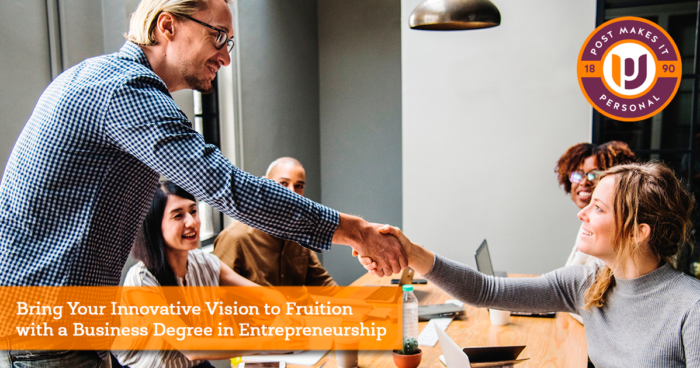 Bring Your Innovative Vision to Fruition with a Business Degree in Entrepreneurship