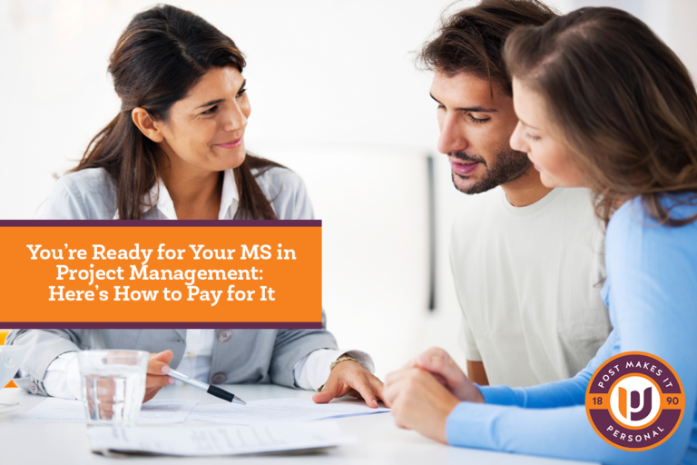 You're Ready for Your MS in Project Management: Here's How to Pay for It