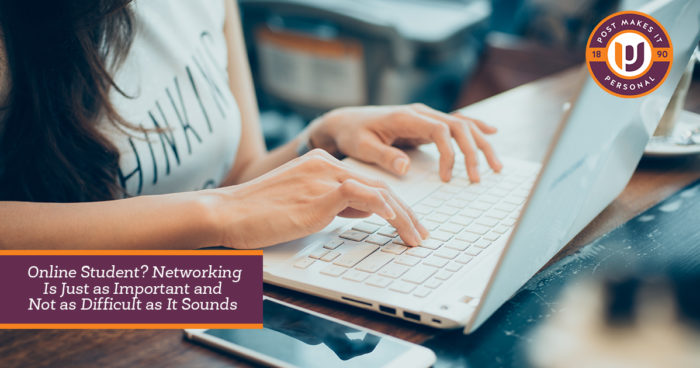 Online Student? Networking Is Just as Important and Not as Difficult as It Sounds