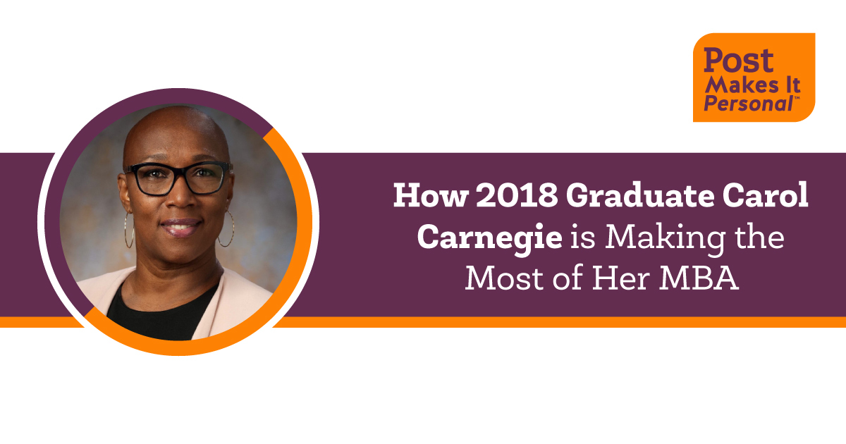 How 2018 Graduate Carol Carnegie Is Making the Most of Her MBA