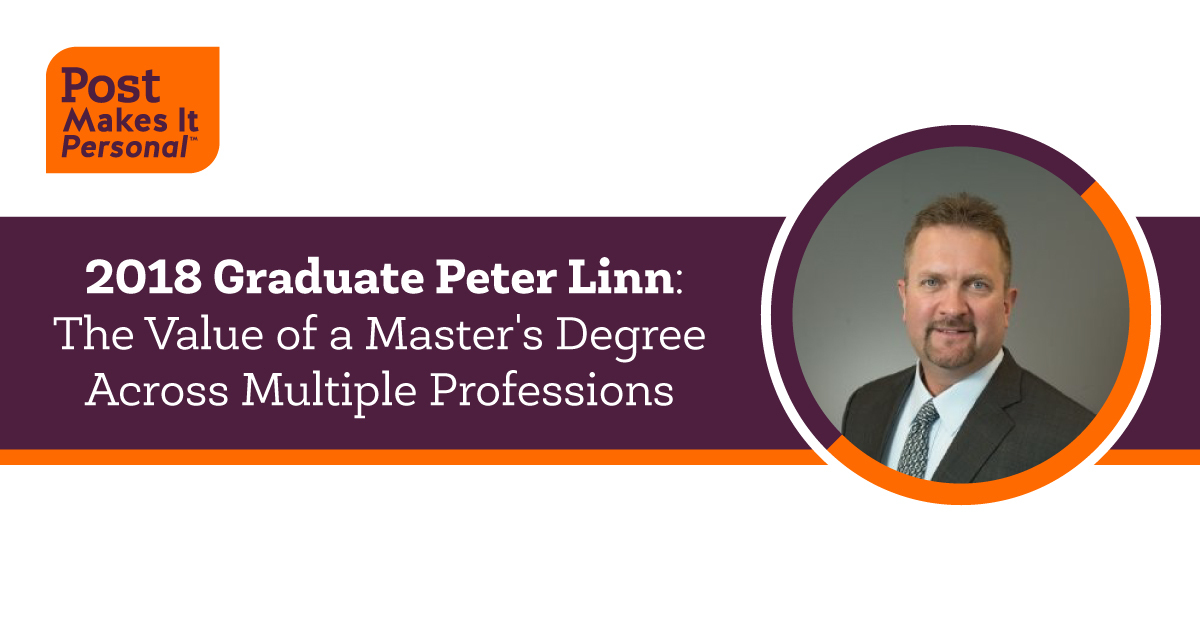 2018 Post Graduate Peter Linn: The Value of a Master's Degree Across Multiple Professions