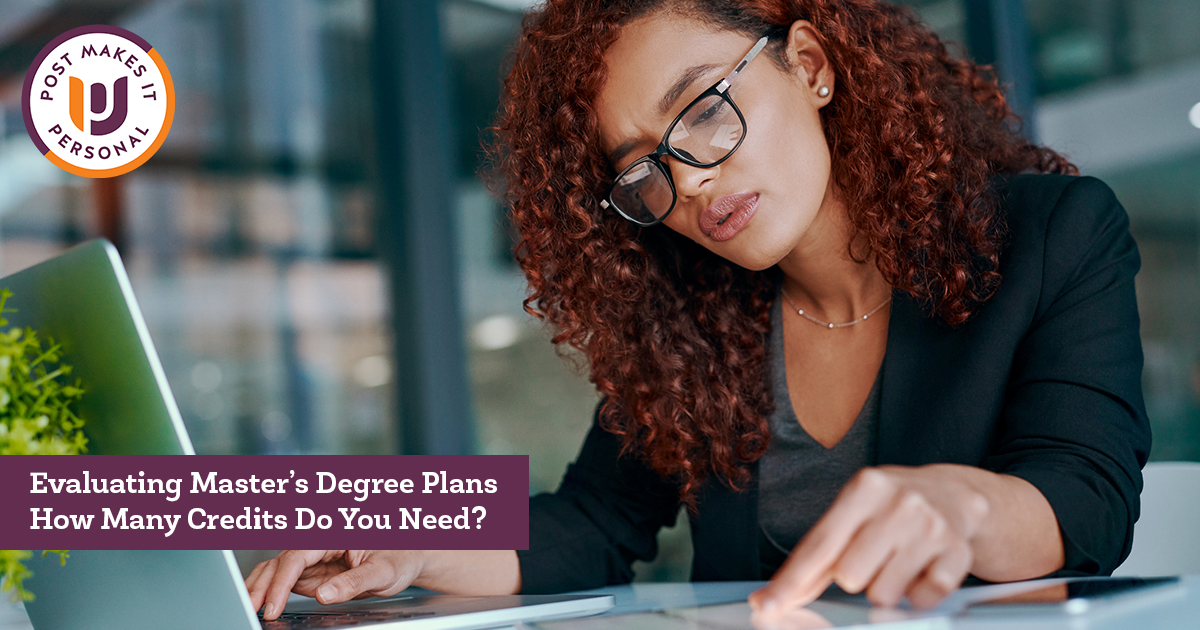 Evaluating Master's Degree Plans – How Many Credits Do You Need?