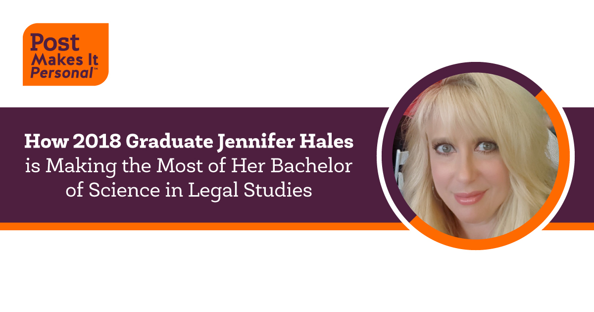 How 2018 Graduate Jennifer Hales is Making the Most of Her Bachelor of Science in Legal Studies