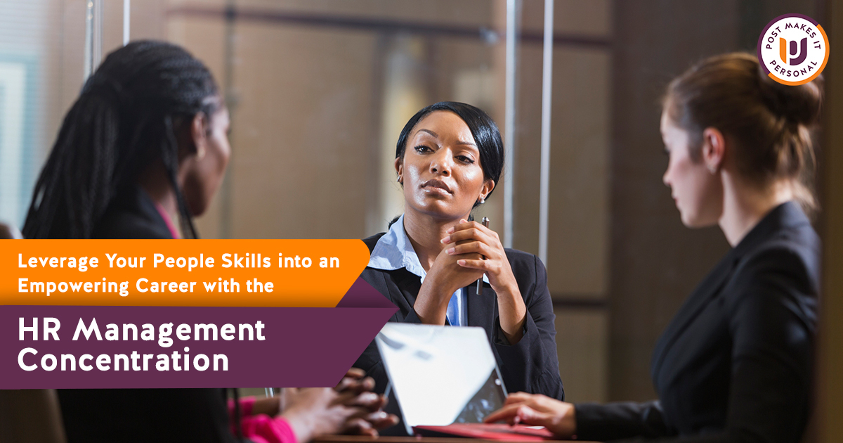 Leverage Your People Skills into an Empowering Career with the HR Management Concentration