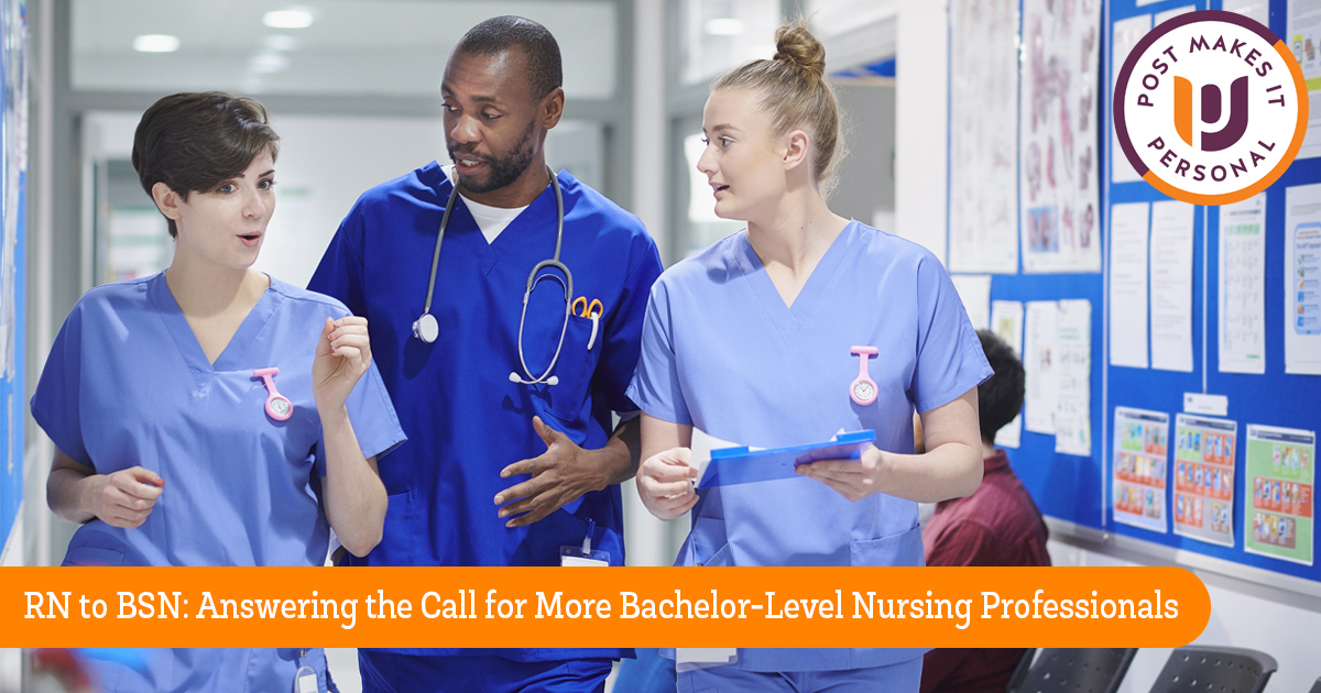 RN to BSN: Answering the Call for More Bachelor-Level Nursing Professionals