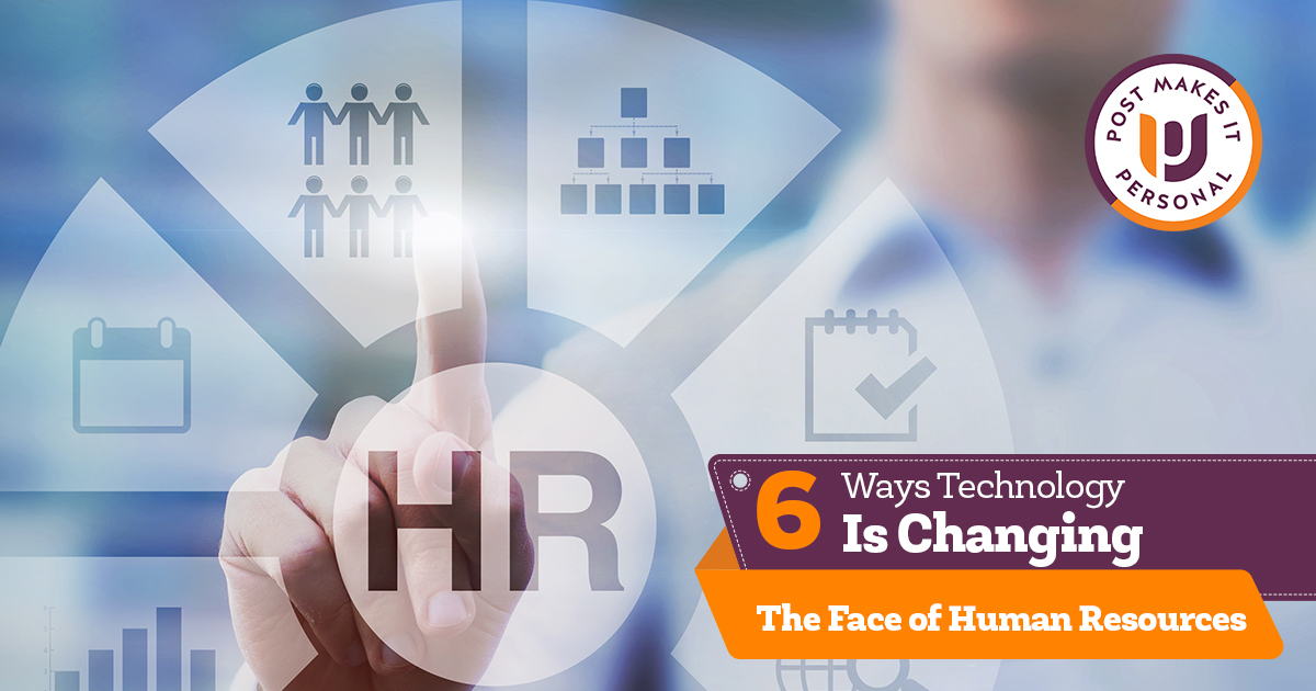 6 Ways Technology Is Changing the Face of Human Resources
