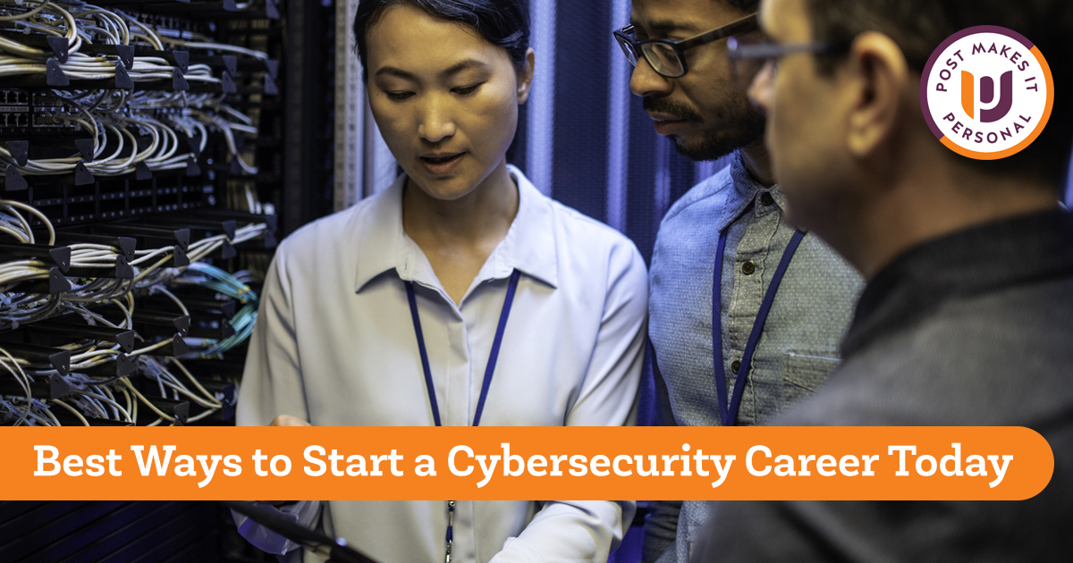 Best Ways to Start a Cybersecurity Career Today