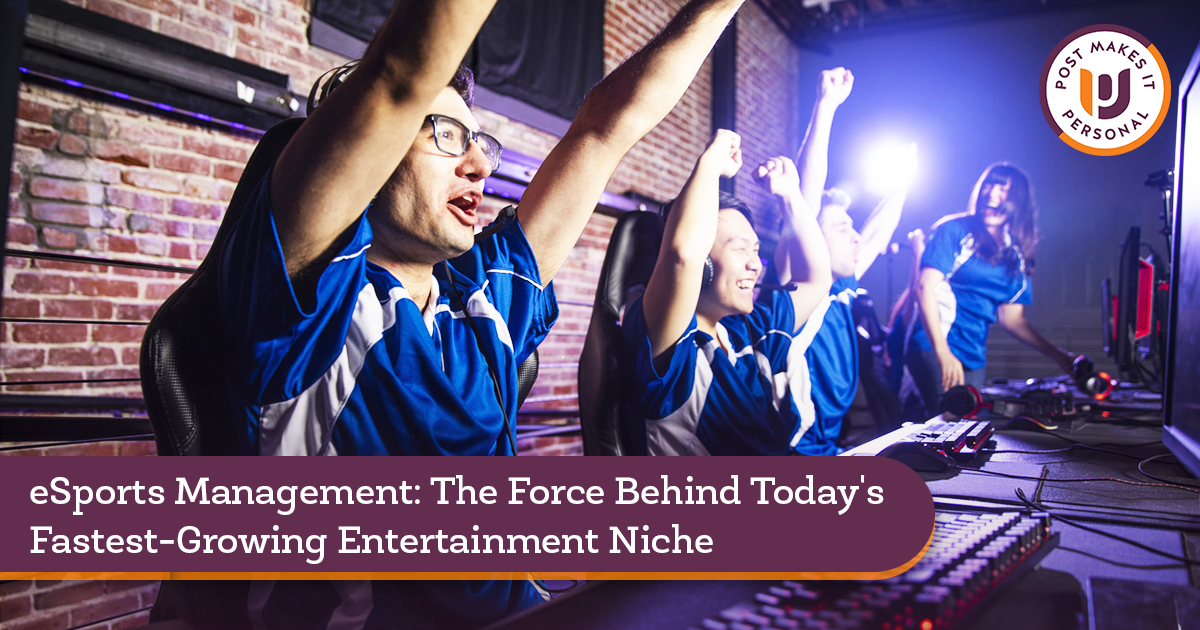 eSports Management: The Force Behind Today's Fastest-Growing Entertainment Niche