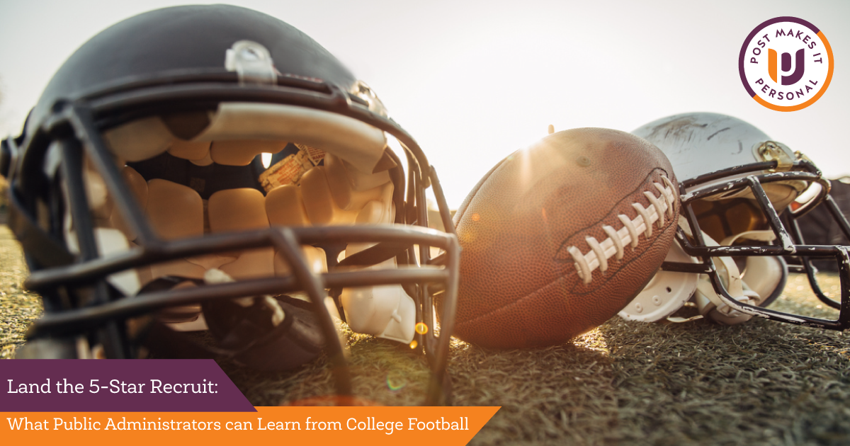 Land That 5-Star Recruit: What Public Administrators Can Learn From College Football