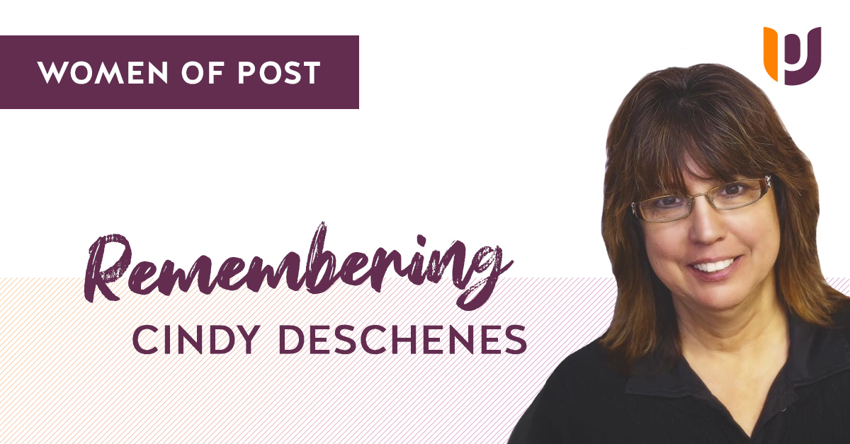Women of Post – Remembering Cindy Deschenes