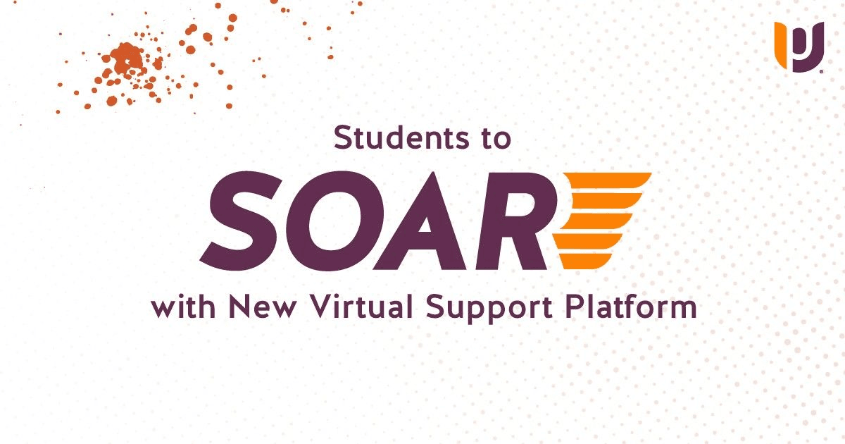 Students to SOAR with New Virtual Support Platform