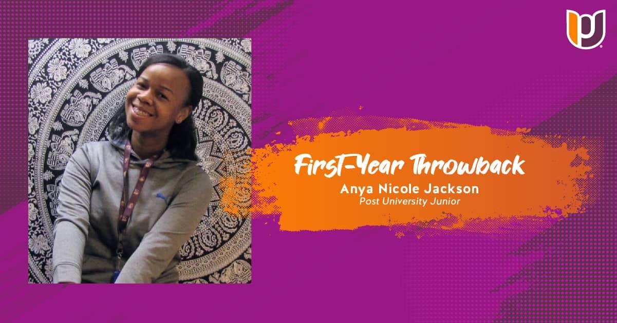 First-Year Throwback – Anya Nicole Jackson