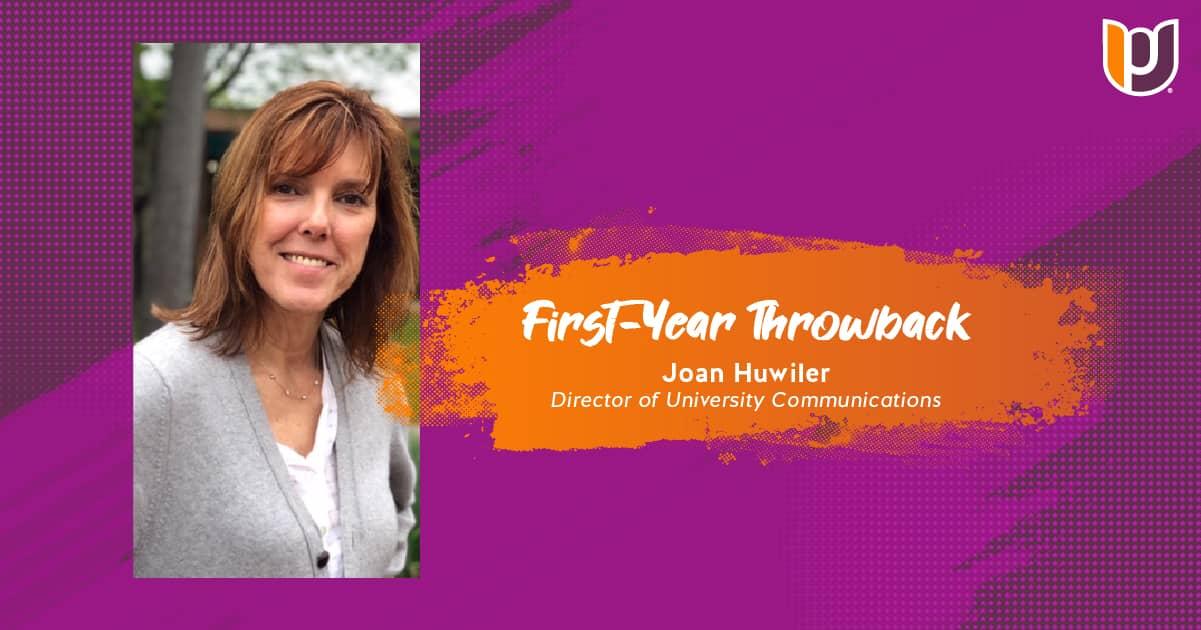 First Year Throwback – Joan Huwiler