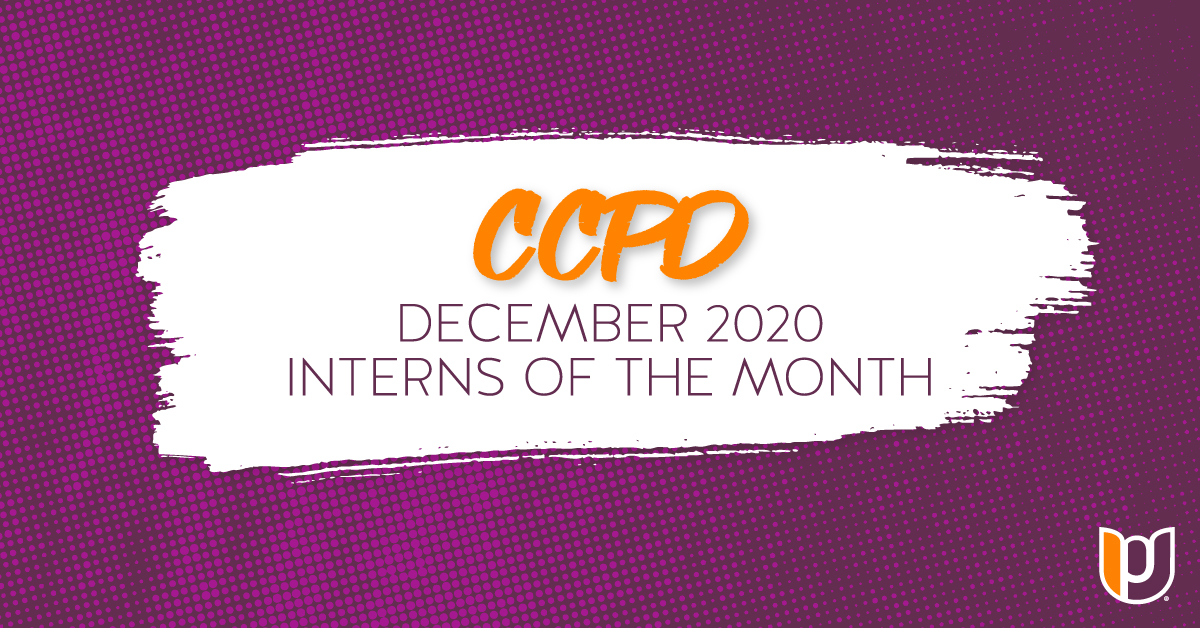 CCPD December 2020 Interns of the Month