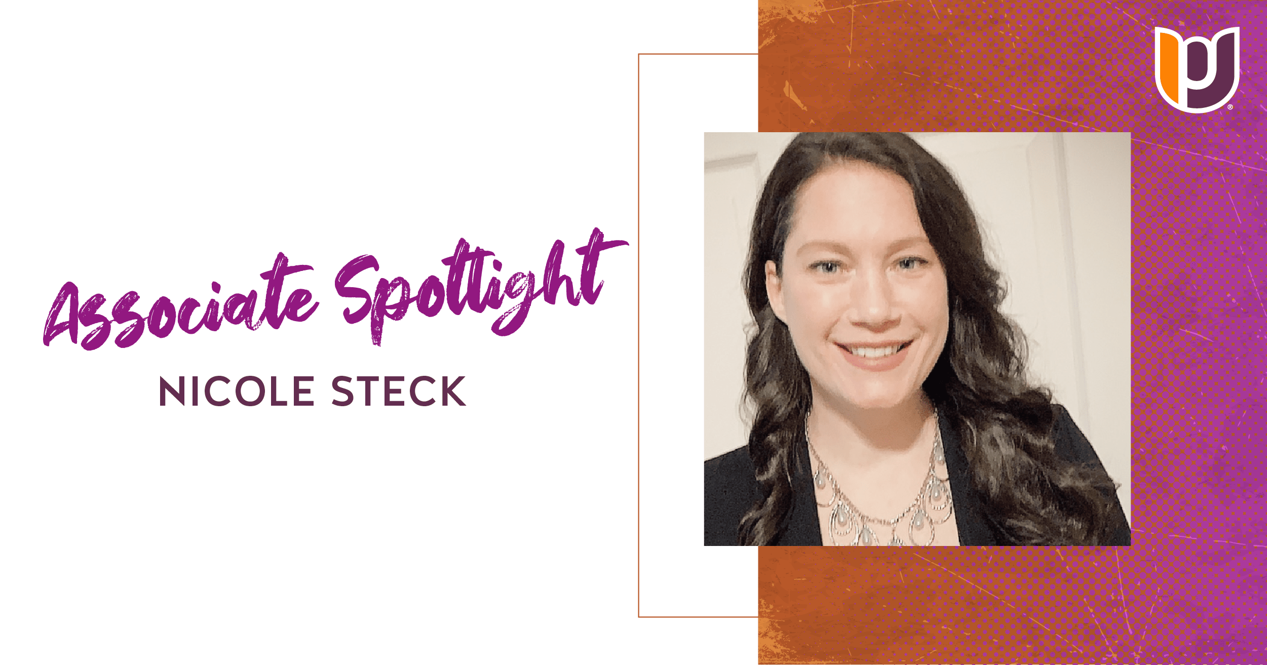 Associate Spotlight: Nicole Steck
