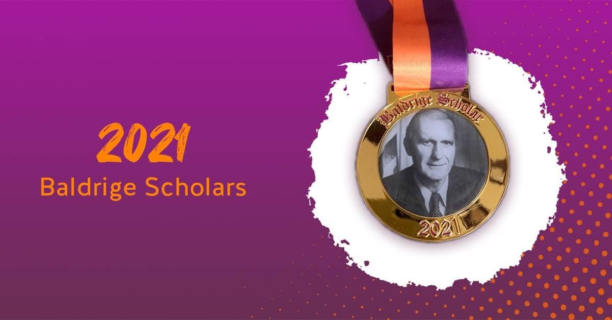 2021 Baldrige Scholars