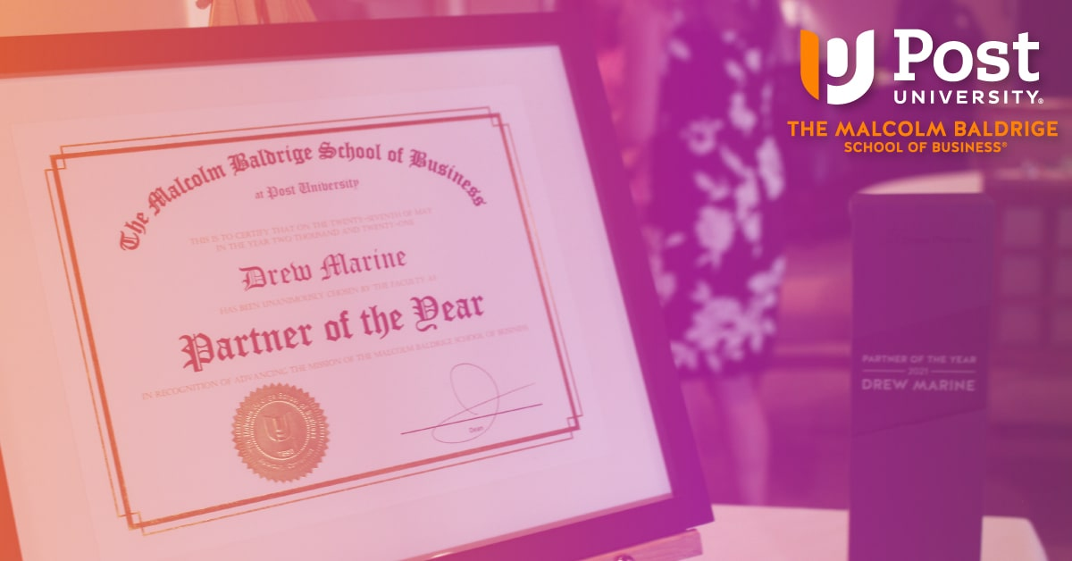 Malcolm Baldrige School of Business at Post University Recognizes Drew Marine as Partner of the Year